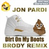Jon Pardi Dirt On My Boots (Brody Remix)