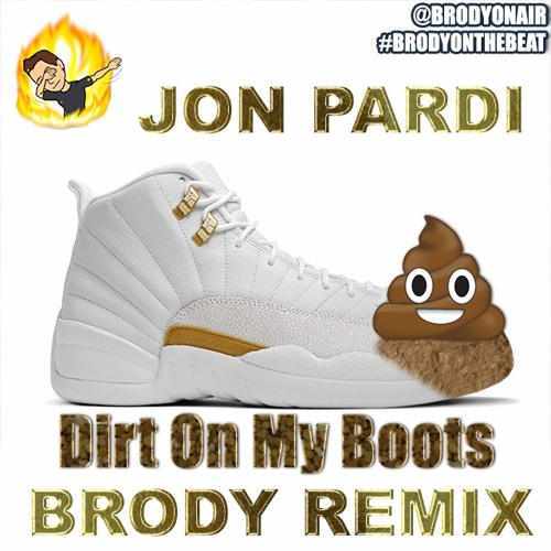 Jon Pardi - Dirt On My Boots (Brody Remix)