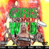 Jrag2x-Girls Gone Wild ft Rizzoo Rizzoo prod by jrag2x