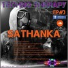 The StoryTeller & sAthAnkA Presents - Techno Teraphy Ep. #3