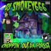 DJ Smokey - Choppin Out Da Forest (Full Album)