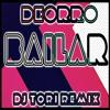 Deorro - Bailar (Dj ToRi Remix)