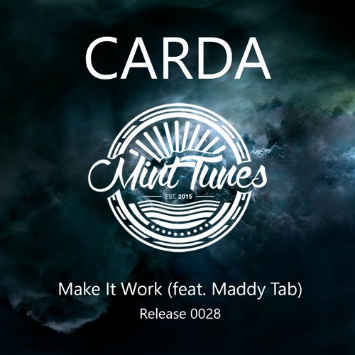 Make It Work (Feat. Maddy Tab) By Mint Tunes