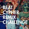 PIZZA - Beat Cypher Remix Challenge Entry