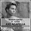 Maria Gadu ft. Aztek - Axe Acapella (TPaul Sax Edit)