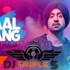 Laal Rang - Diljit Dosanjh - DHOLMIX - DJ SSS
