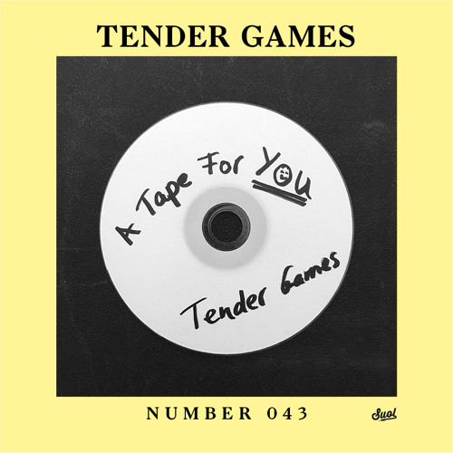 Suol Radio Show 043 - Tender Games (A Tape For You)