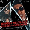 AIDONIA X VYBZ KARTEL Deadly Alliance