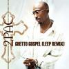 2Pac - Ghetto Gospel (Leep Remix) [FREE DOWNLOAD]