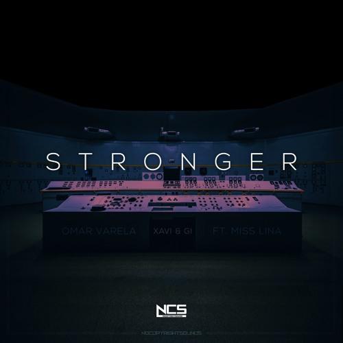 Omar Varela, Xavi  Gi - Stronger (feat. Miss Lina)
