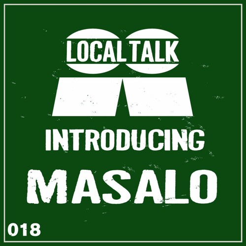 Introducing 018 : Masalo