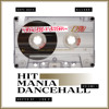 HIT MANIA DANCEHALL Vol.1 - BIZZARRI / DOPE BOYS / LION D