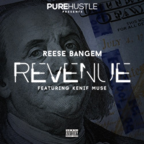 Revenue feat. Kenif Muse (prod. by Infamous Rell)