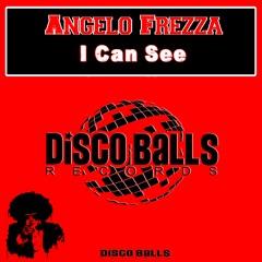 Angelo Frezza - I Can See