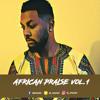 AFRICAN PRAISE VOL.1