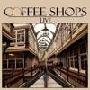 Coffee Shops (Live Version)