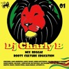 Dj Charly B _MIX REGGAE ROOTS CULTURE EDUCATION 01_
