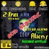 Lets go Aliens - 2 Arrival  (Def Cronic Acid - Core For  Alien Corp December new Album 2016)