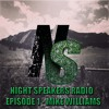 Night Speakers Radio | Episode 1 - Mike Williams