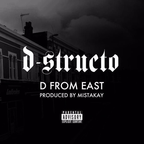 D From East (Prod. By MISTAKAY)