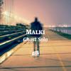 Malki - Ghost Solo (bassmusik046)