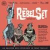 "The Rebel Set ""Jorge Miguel"""