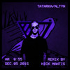 TATARKA — ALTYN (Nick Mantis Remix)