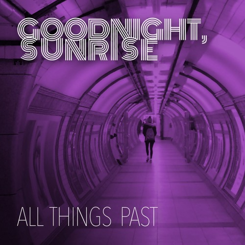All Things Past (single)