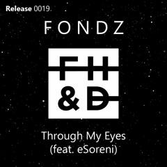 Fondz - Through My Eyes (feat. eSoreni)