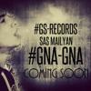 #GS - REC Sas Mailyan #GNA - GNA