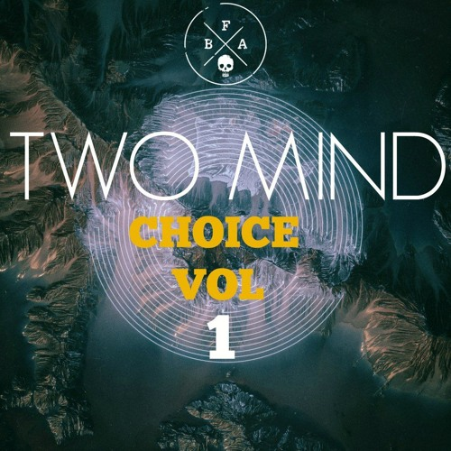 TWO MIND - CHOICE VOL 1