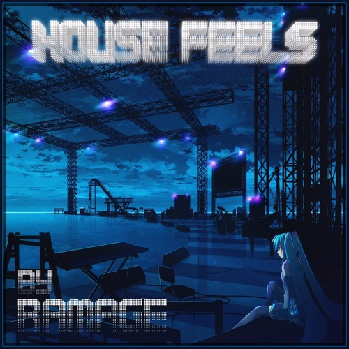 House Feels by Ramage