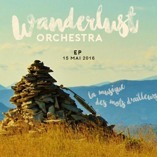 Wanderlust orchestra EP 2016