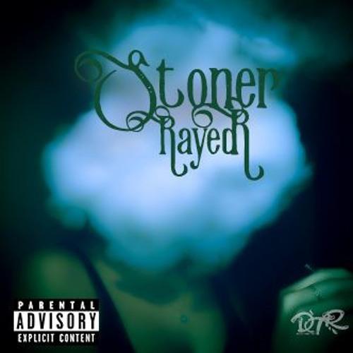 Rayed R - Stoner