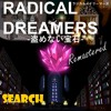 07-Radical Dreamers - Search (Viper Manor)