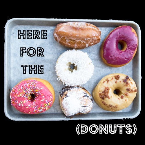 Episode 1 - Why we are here for the donuts