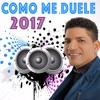 El Varon De La Bachata - Como Me Duele (New 2017) Portada del disco
