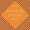 Angger Dimas Mix 2016