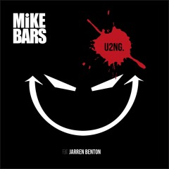 Up To No Good feat. Jarren Benton [Prod. By Mike Bars]