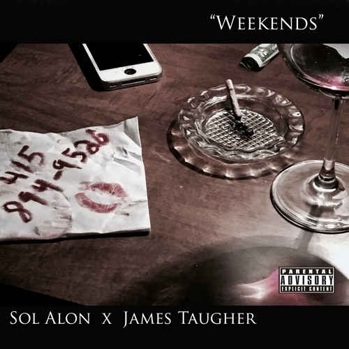 Weekends (feat. James Taugher)