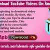 Tips To Download YouTube Videos On Android Mobile