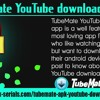 TubeMate YouTube Downloader APK.mp3
