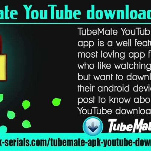 TubeMate YouTube Downloader APK mp3 by hoggkevin   Free