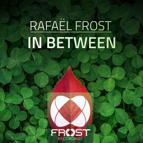Rafael Frost - In Between [PREVIEW] [FROST026]