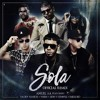 Anuel AA Ft. Daddy Yankee. Wisin, Farruko & Zion y Lennox - Sola (Official Remix)