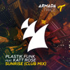 Plastik Funk feat. Katt Rose - Sunrise (Club Mix)