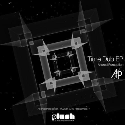 Altered Perception - Time Dub [PLUSH096D]