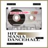 Dopeboys & Bizzarri - HIT MANIA DANCEHALL vol.1