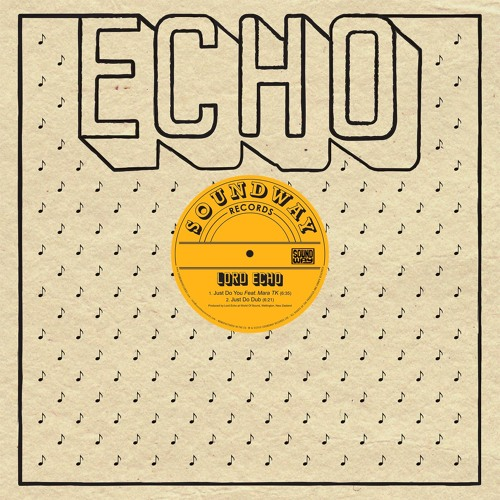 Lord Echo - Just Do You ft Mara TK