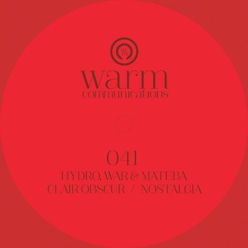 Hydro, War & Mateba - Nostalgia [WARM041] | Out Jan 20